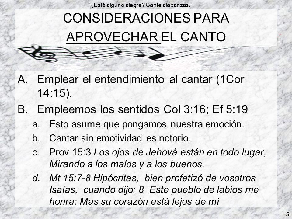 CONSIDERACIONES PARA APROVECHAR EL CANTO