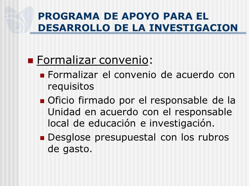 PROGRAMA DE APOYO PARA EL DESARROLLO DE LA INVESTIGACION