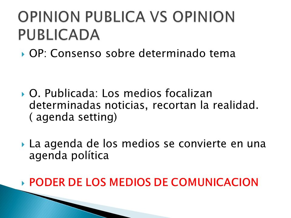 OPINION PUBLICA VS OPINION PUBLICADA