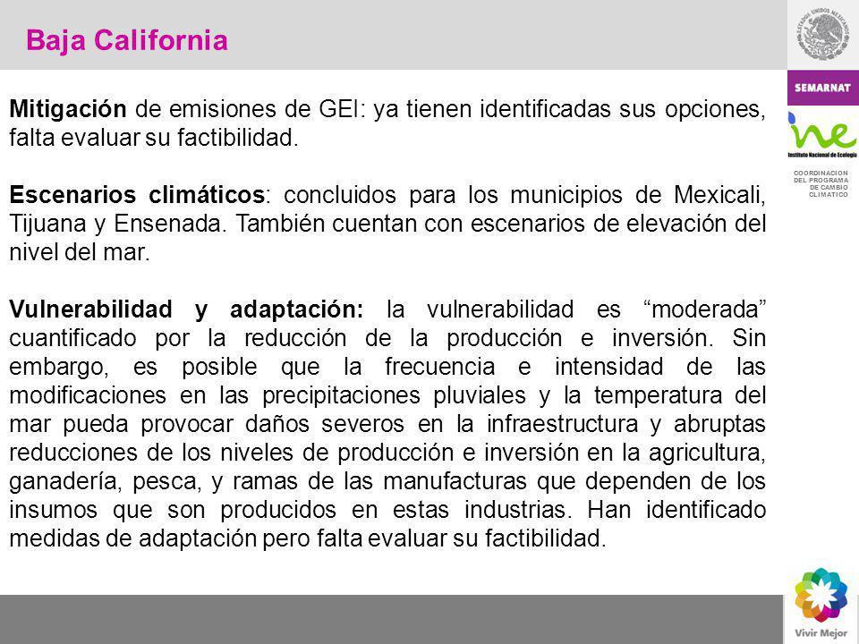 Baja California Mitigación de emisiones de GEI: ya tienen identificadas sus opciones, falta evaluar su factibilidad.