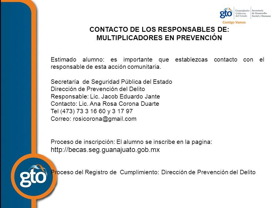 CONTACTO DE LOS RESPONSABLES DE: MULTIPLICADORES EN PREVENCIÓN