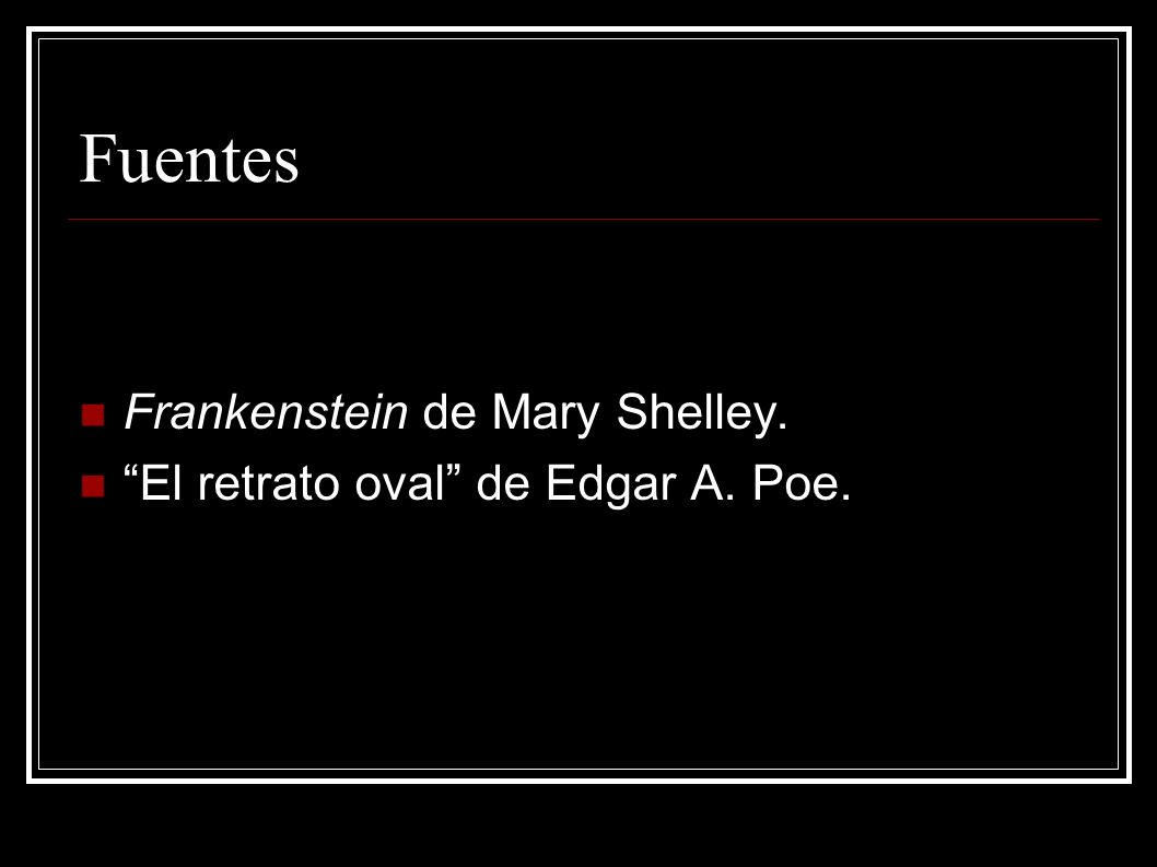 Fuentes Frankenstein de Mary Shelley.