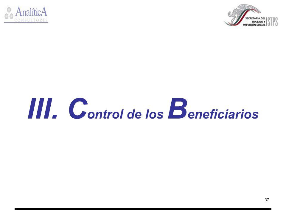 III. Control de los Beneficiarios