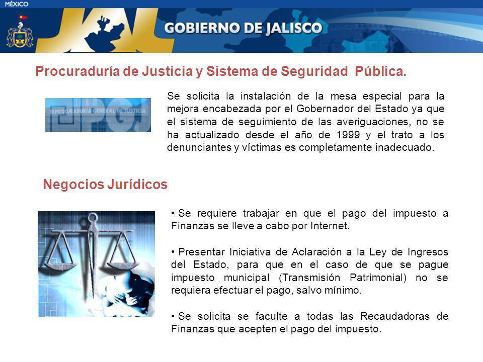 Procuraduría de Justicia y Sistema de Seguridad Pública.