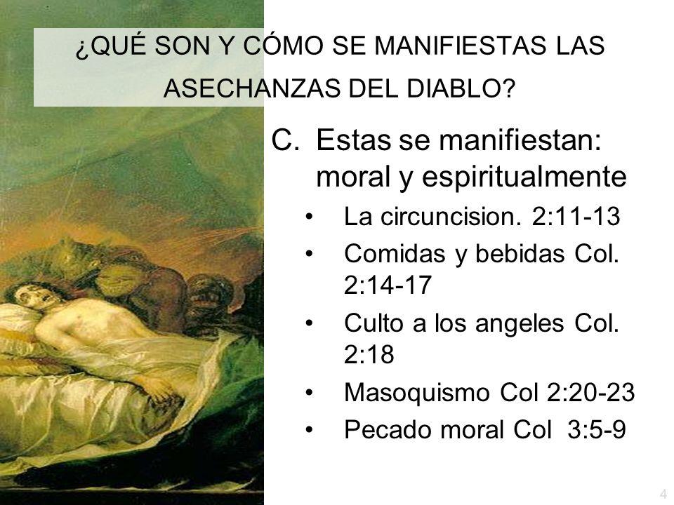 ¿QUÉ SON Y CÓMO SE MANIFIESTAS LAS ASECHANZAS DEL DIABLO