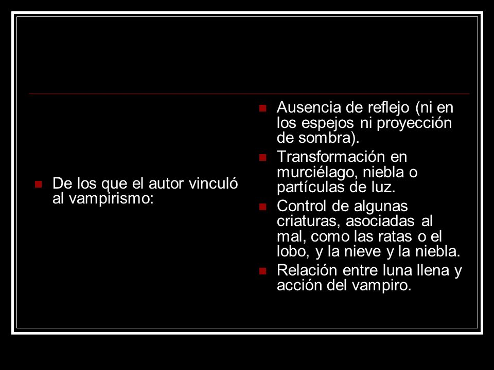 De los que el autor vinculó al vampirismo: