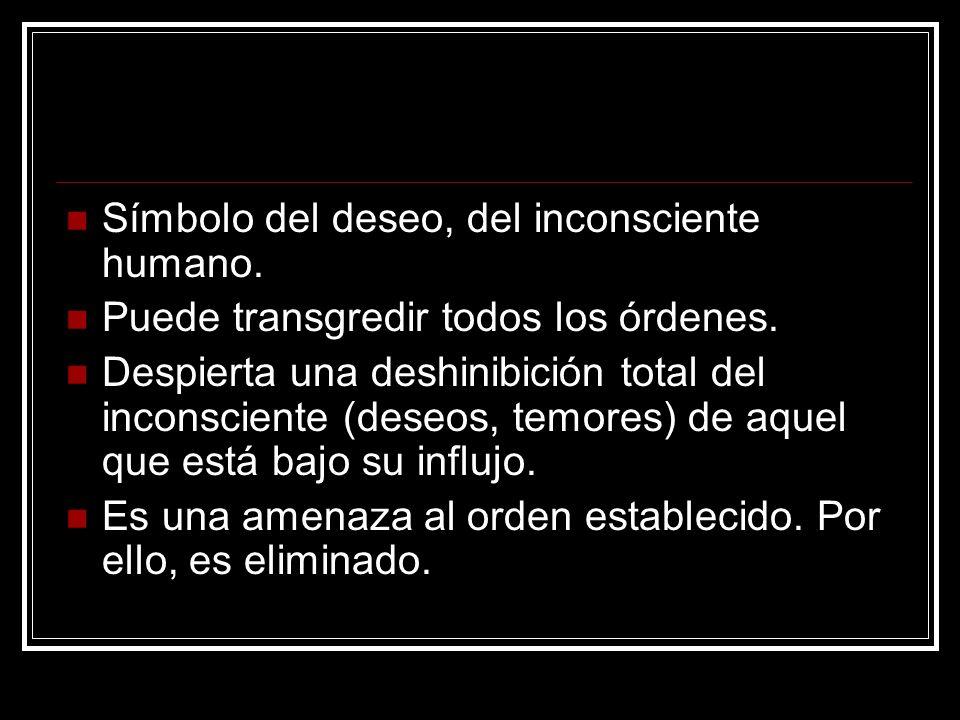 Símbolo del deseo, del inconsciente humano.