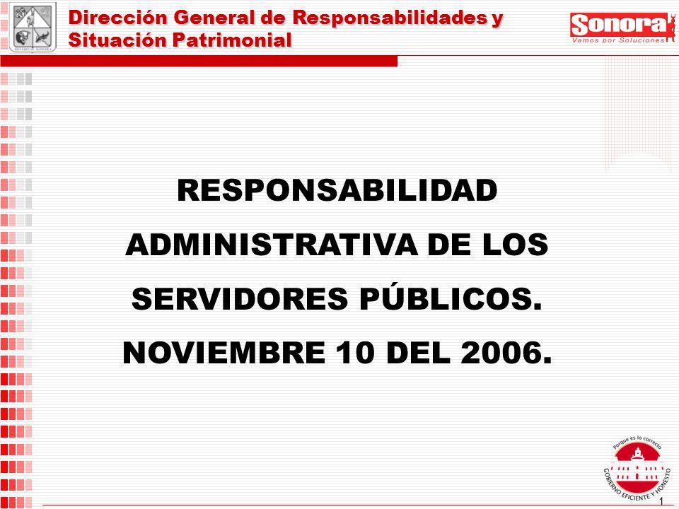 RESPONSABILIDAD ADMINISTRATIVA DE LOS SERVIDORES PÚBLICOS.