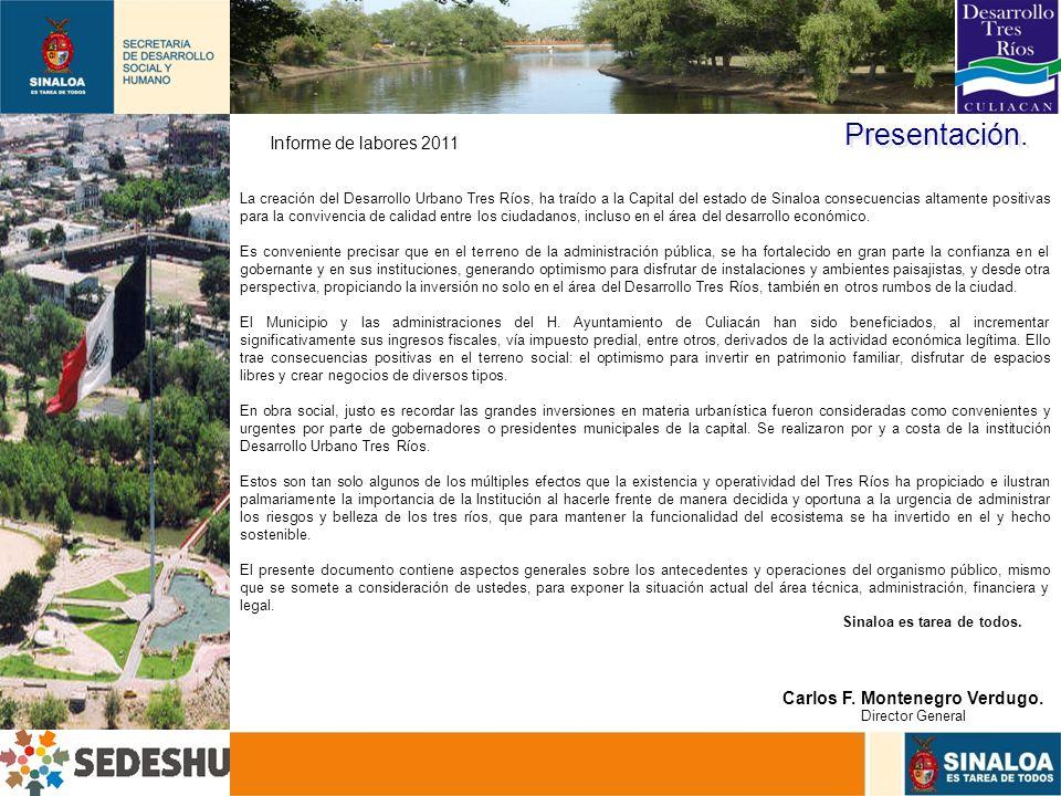 Presentación. Informe de labores 2011 Carlos F. Montenegro Verdugo.