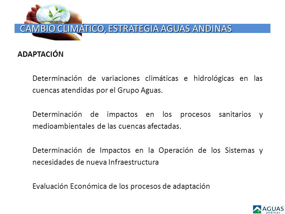 CAMBIO CLIMÁTICO, ESTRATEGIA AGUAS ANDINAS