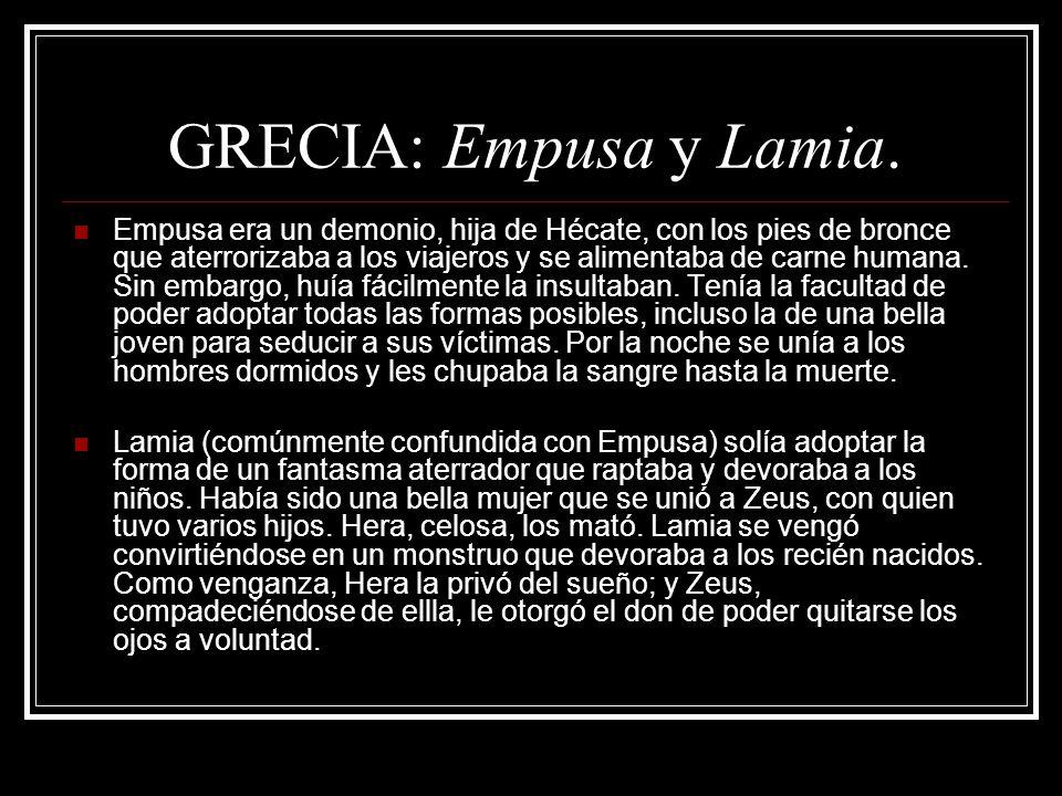 GRECIA: Empusa y Lamia.