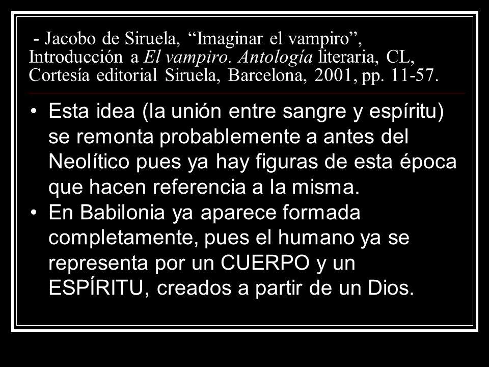- Jacobo de Siruela, Imaginar el vampiro , Introducción a El vampiro