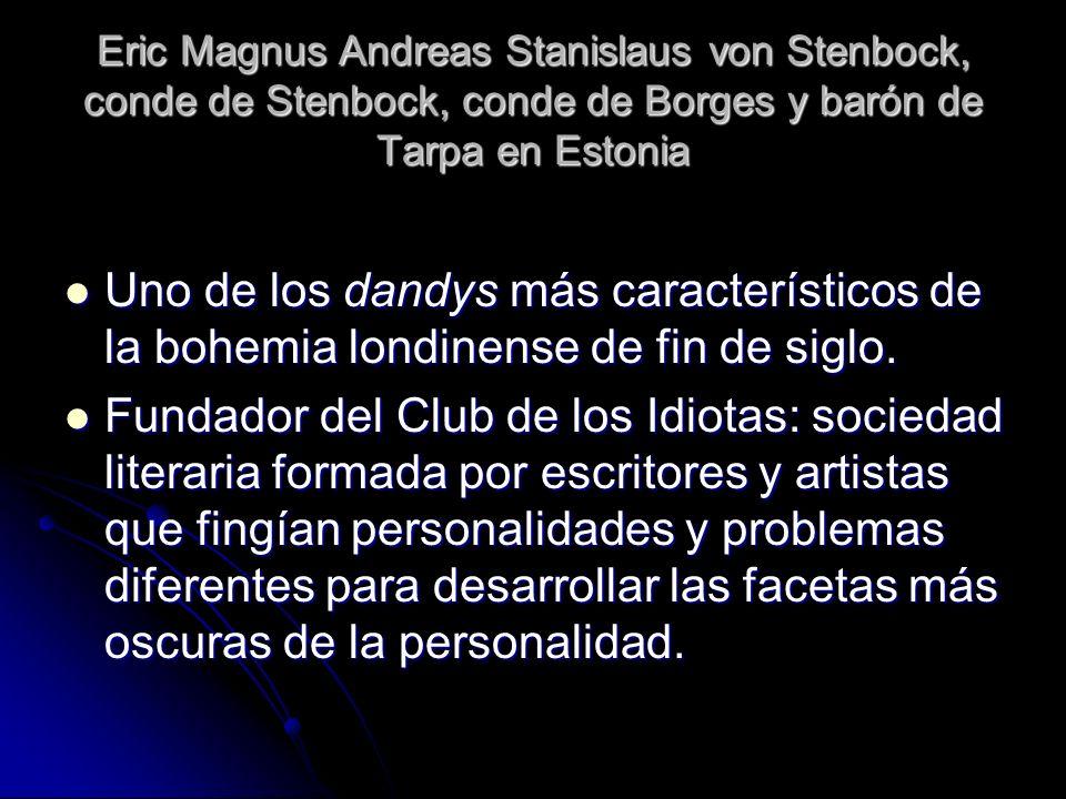 Eric Magnus Andreas Stanislaus von Stenbock, conde de Stenbock, conde de Borges y barón de Tarpa en Estonia