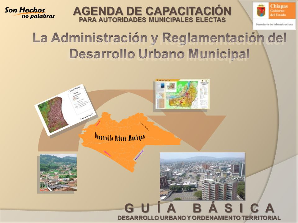 La Administración y Reglamentación del Desarrollo Urbano Municipal