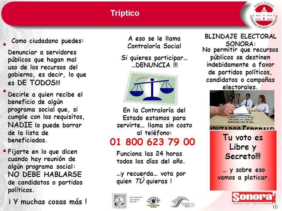 01 800 623 79 00 Tríptico Tu voto es Libre y Secreto!!!