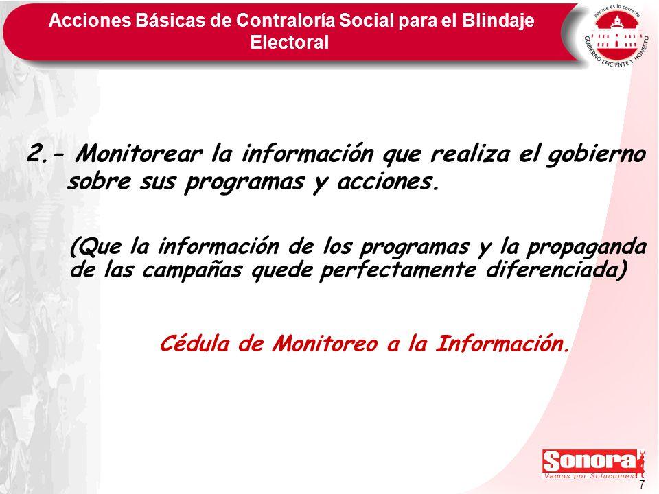 2.- Monitorear la información que realiza el gobierno