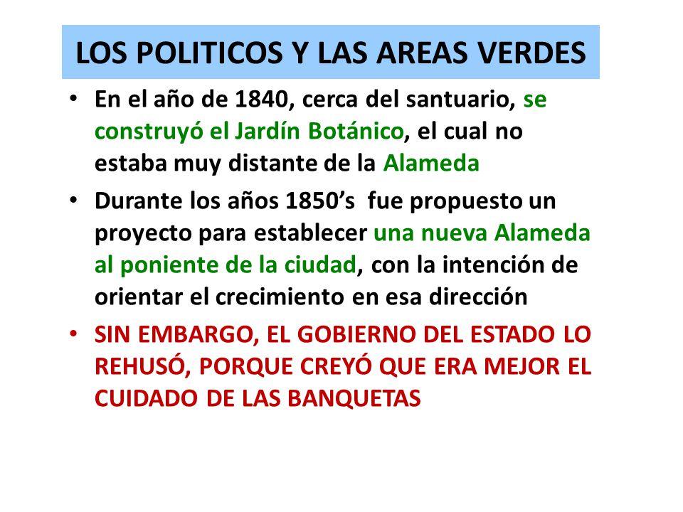 LOS POLITICOS Y LAS AREAS VERDES