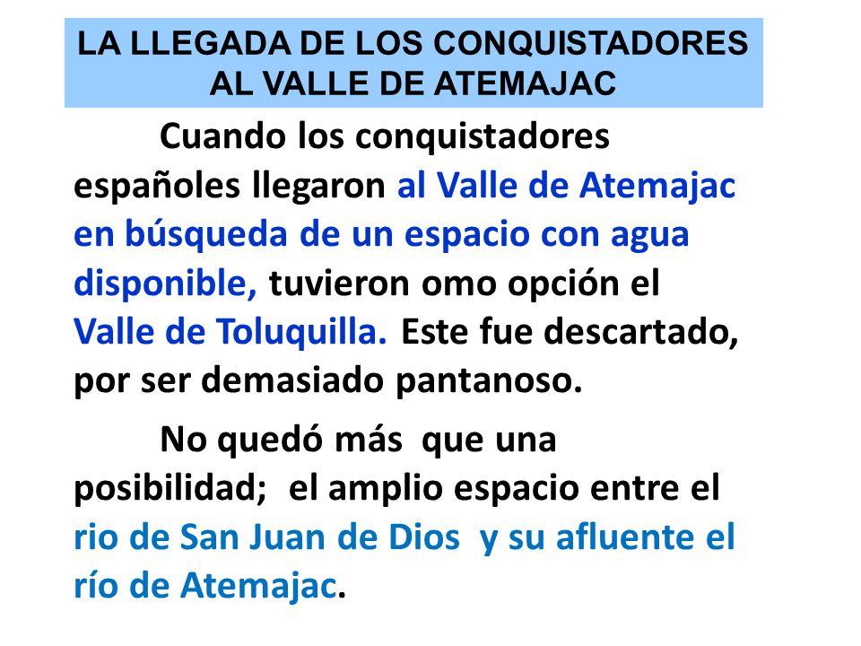LA LLEGADA DE LOS CONQUISTADORES