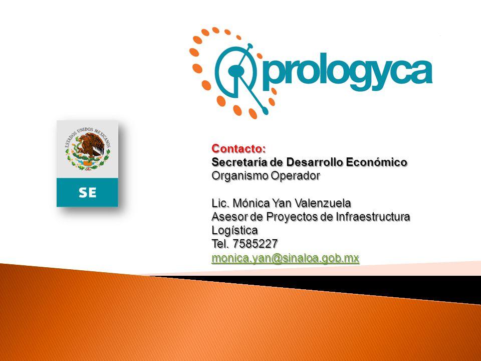 Contacto: Secretaría de Desarrollo Económico. Organismo Operador. Lic. Mónica Yan Valenzuela. Asesor de Proyectos de Infraestructura Logística.
