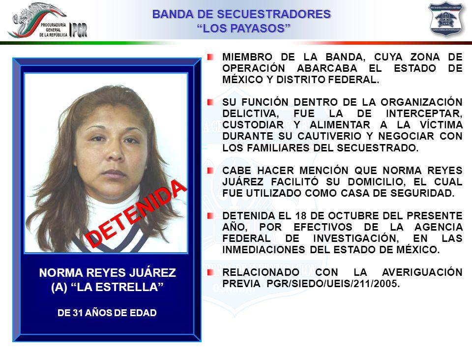 DETENIDA NORMA REYES JUÁREZ (A) LA ESTRELLA