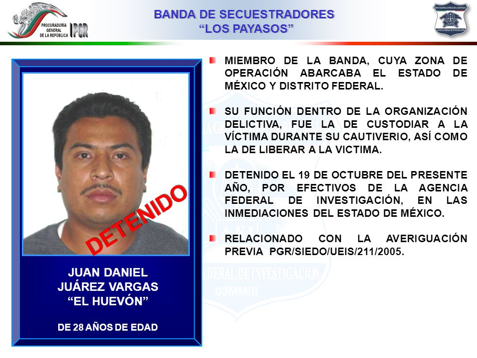 DETENIDO JUAN DANIEL JUÁREZ VARGAS EL HUEVÓN