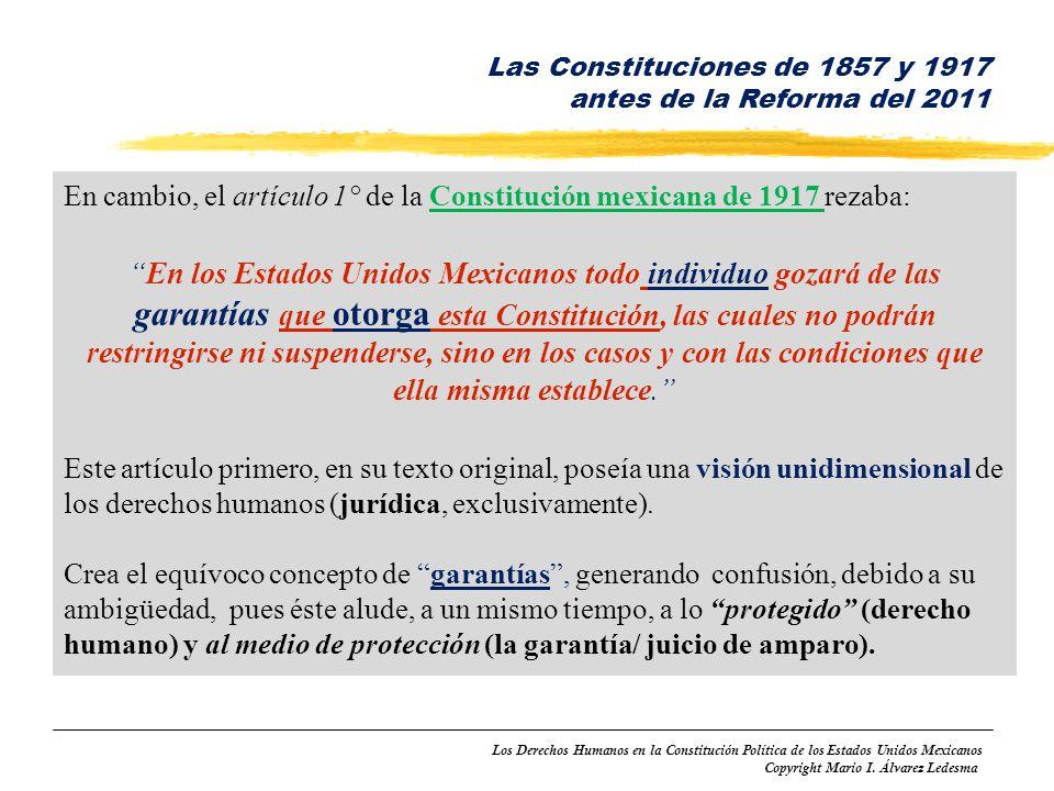 Las Constituciones de 1857 y 1917 antes de la Reforma del 2011