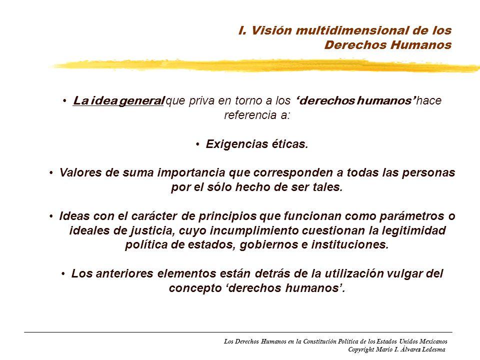 I. Visión multidimensional de los Derechos Humanos