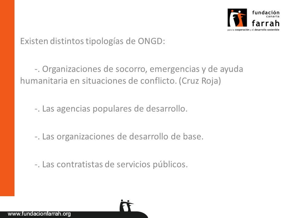 Existen distintos tipologías de ONGD: