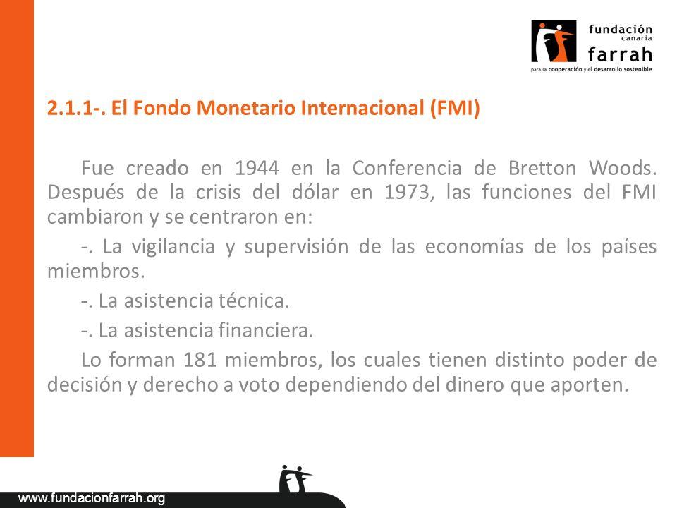 2.1.1-. El Fondo Monetario Internacional (FMI)