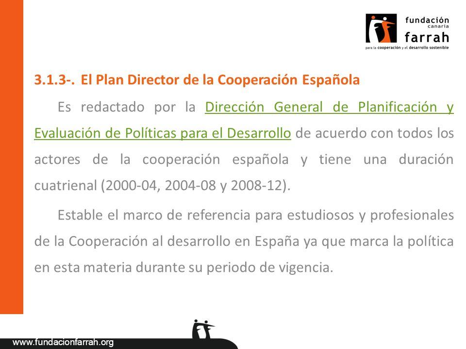 3.1.3-. El Plan Director de la Cooperación Española