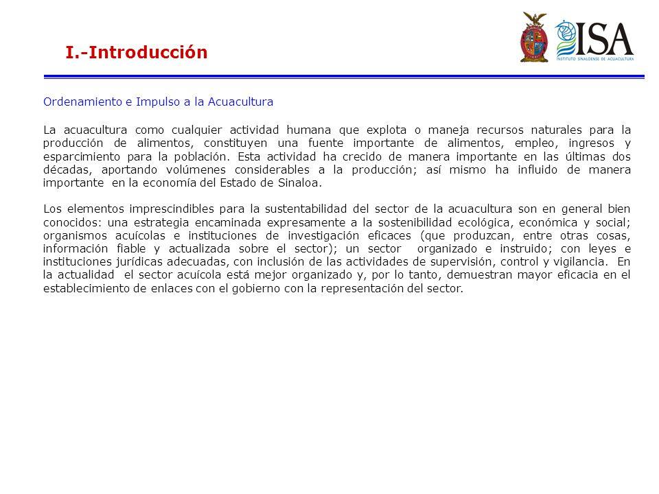 I.-Introducción Ordenamiento e Impulso a la Acuacultura