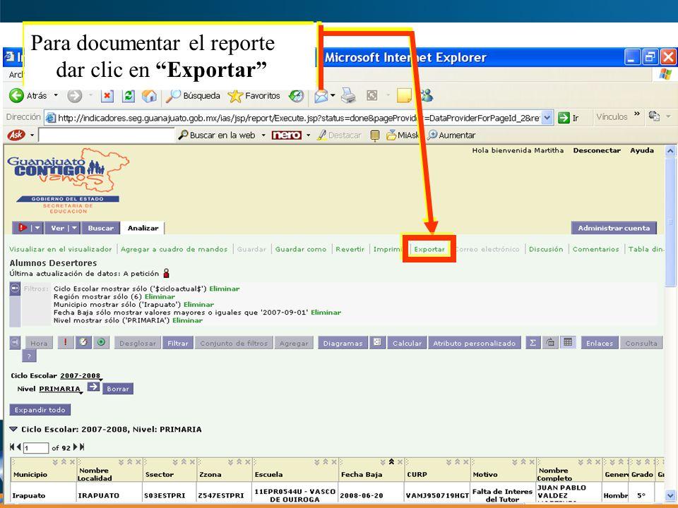 Para documentar el reporte dar clic en Exportar
