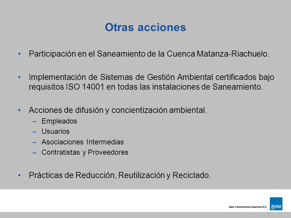 Otras acciones Participación en el Saneamiento de la Cuenca Matanza-Riachuelo.