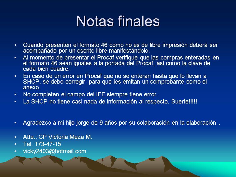 Notas finalesCuando presenten el formato 46 como no es de libre impresión deberá ser acompañado por un escrito libre manifestándolo.
