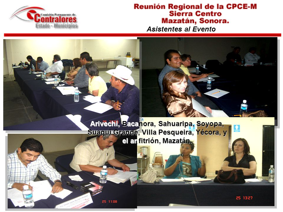 Asistentes al Evento Arivechi, Bacanora, Sahuaripa, Soyopa, Suaqui Grande, Villa Pesqueira, Yécora, y el anfitrión, Mazatán.