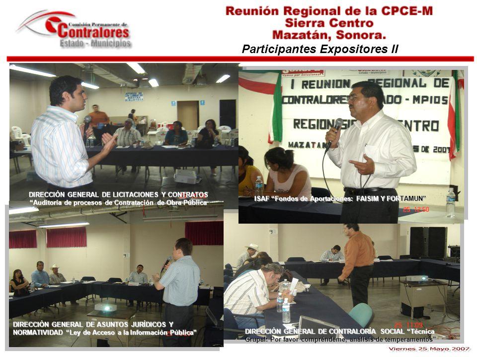Viernes 25 Mayo 2007 Participantes Expositores II