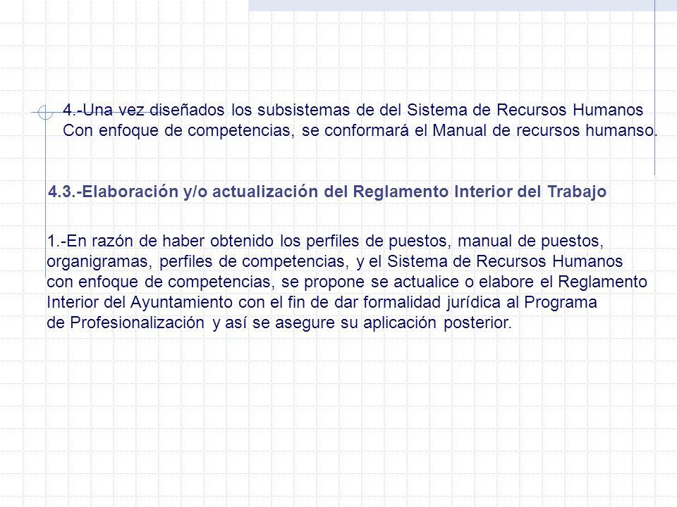 4.-Una vez diseñados los subsistemas de del Sistema de Recursos Humanos