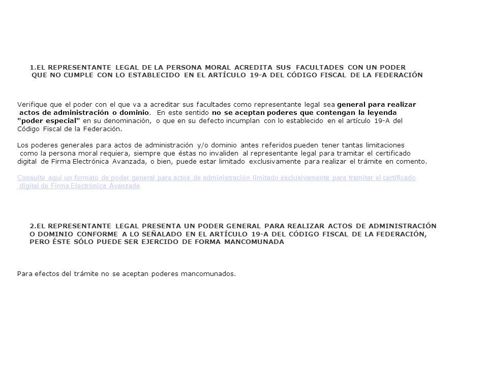EL REPRESENTANTE LEGAL DE LA PERSONA MORAL ACREDITA SUS FACULTADES CON UN PODER