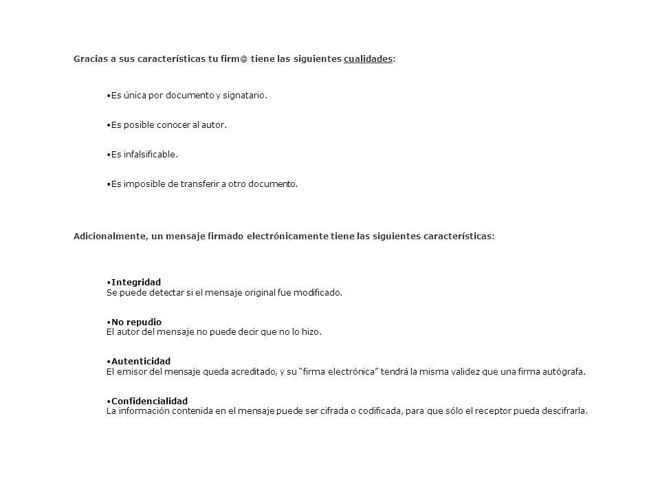 Gracias a sus características tu firm@ tiene las siguientes cualidades:
