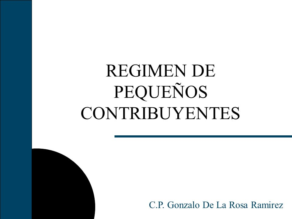 REGIMEN DE PEQUEÑOS CONTRIBUYENTES