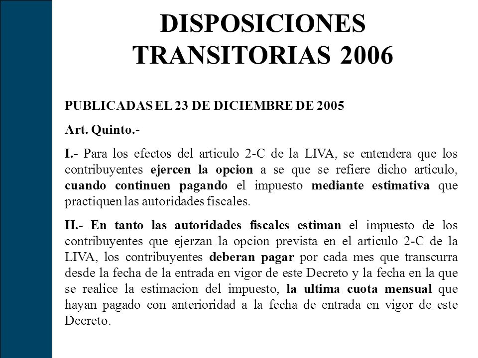 DISPOSICIONES TRANSITORIAS 2006