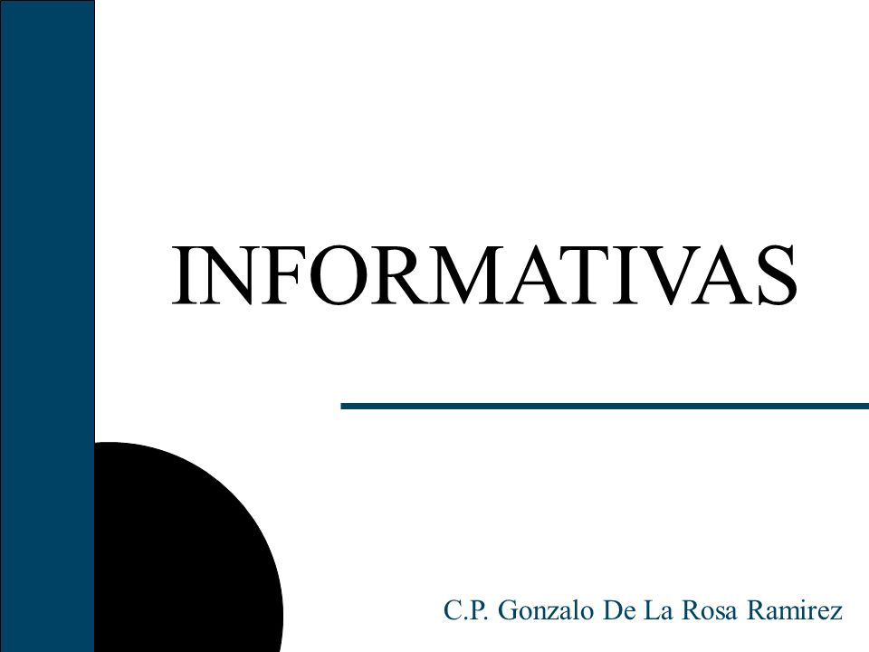 INFORMATIVAS C.P. Gonzalo De La Rosa Ramirez