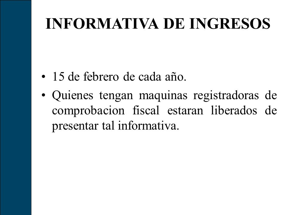 INFORMATIVA DE INGRESOS
