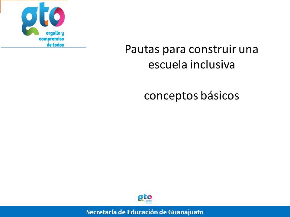 Pautas para construir una escuela inclusiva conceptos básicos