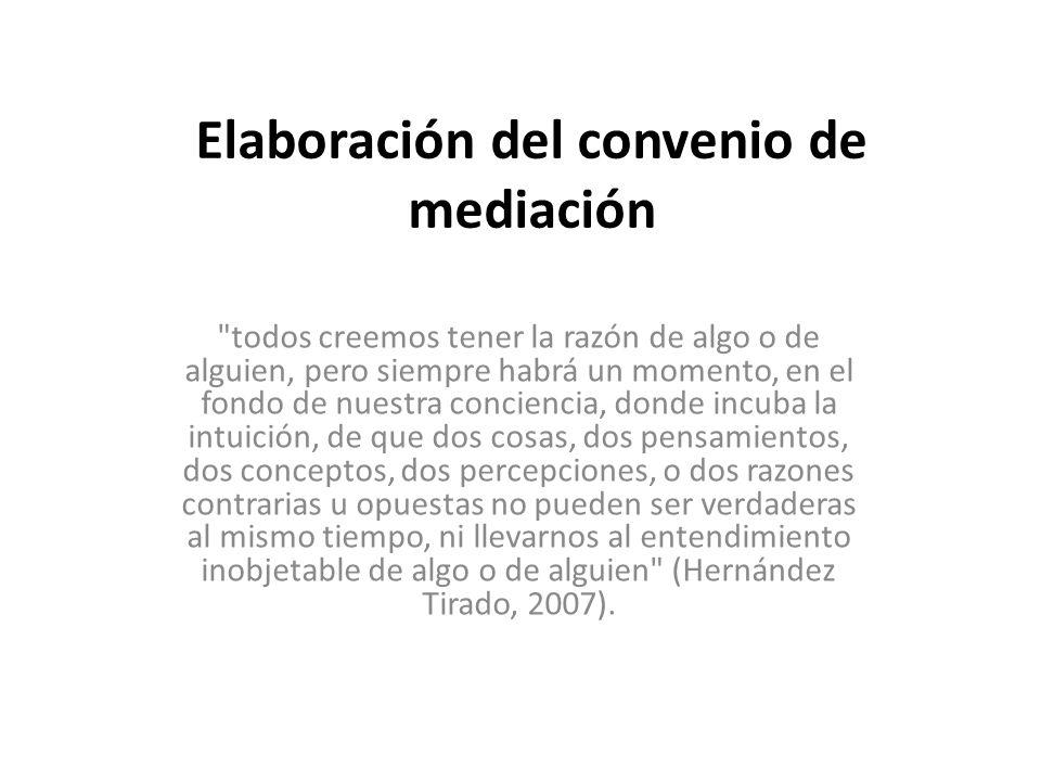 Elaboración del convenio de mediación