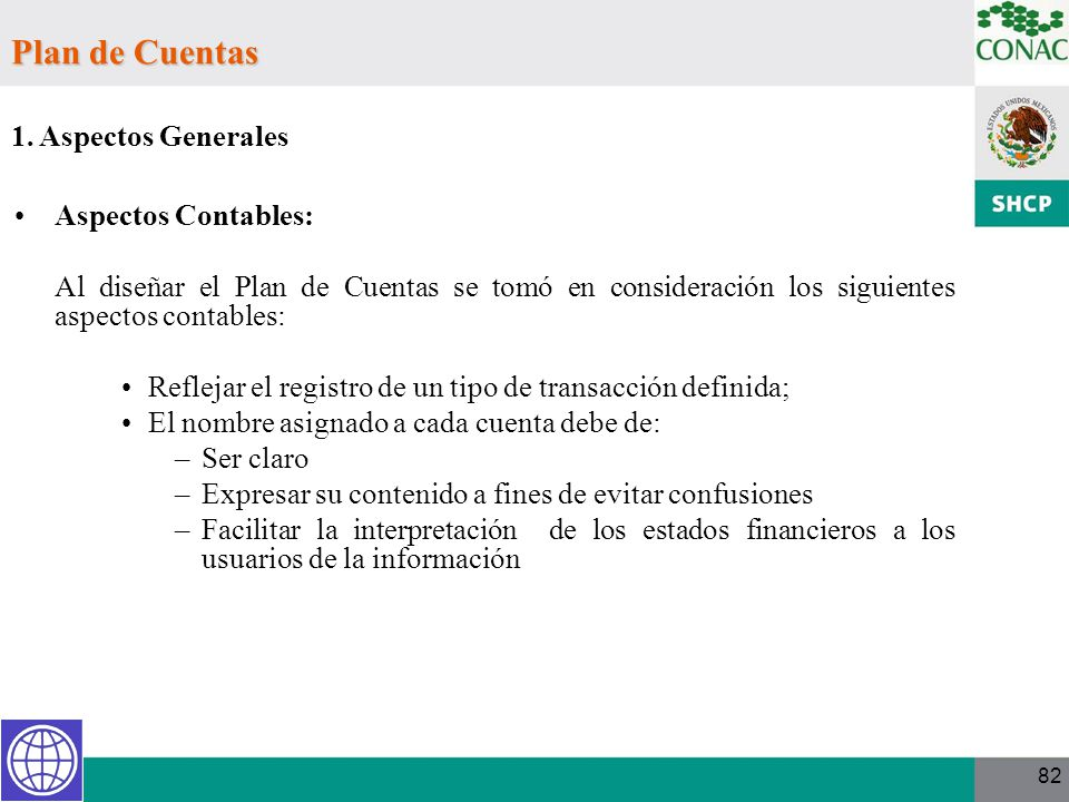Plan de Cuentas 1. Aspectos Generales Aspectos Contables: