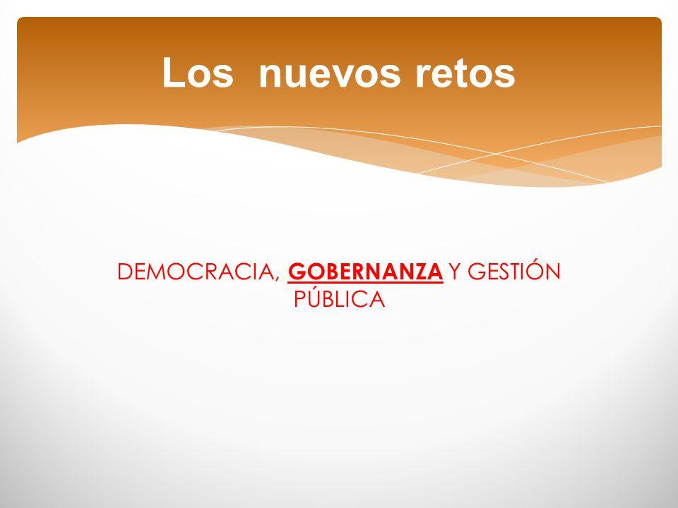 DEMOCRACIA, GOBERNANZA Y GESTIÓN PÚBLICA