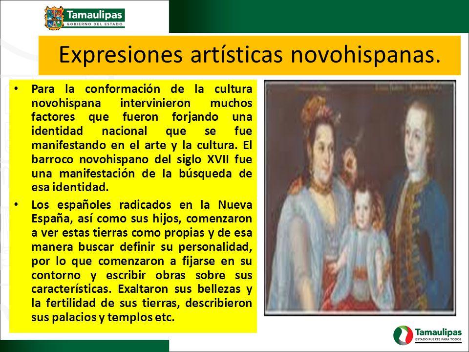 Expresiones artísticas novohispanas.