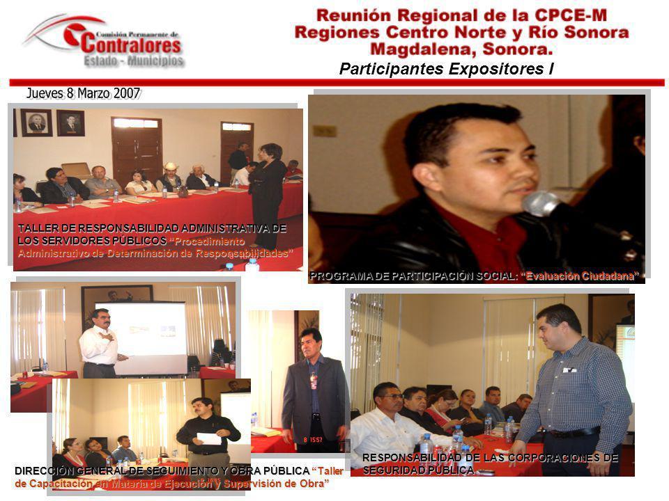 Jueves 8 Marzo 2007 Participantes Expositores I