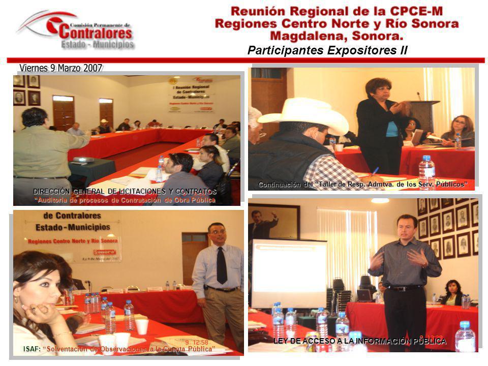 Viernes 9 Marzo 2007 Participantes Expositores II